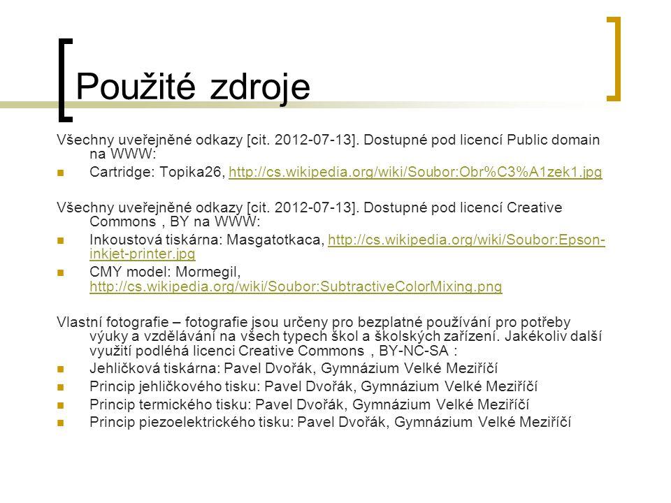 Použité zdroje Všechny uveřejněné odkazy [cit. 2012-07-13]. Dostupné pod licencí Public domain na WWW: